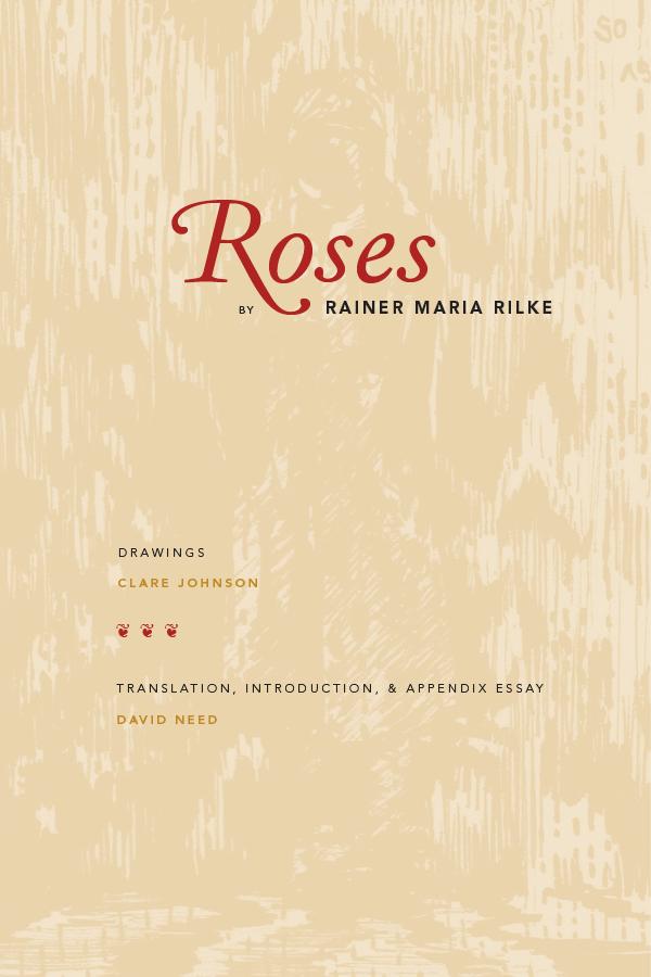 david need picks rainer maira rilke s roses reading indy week